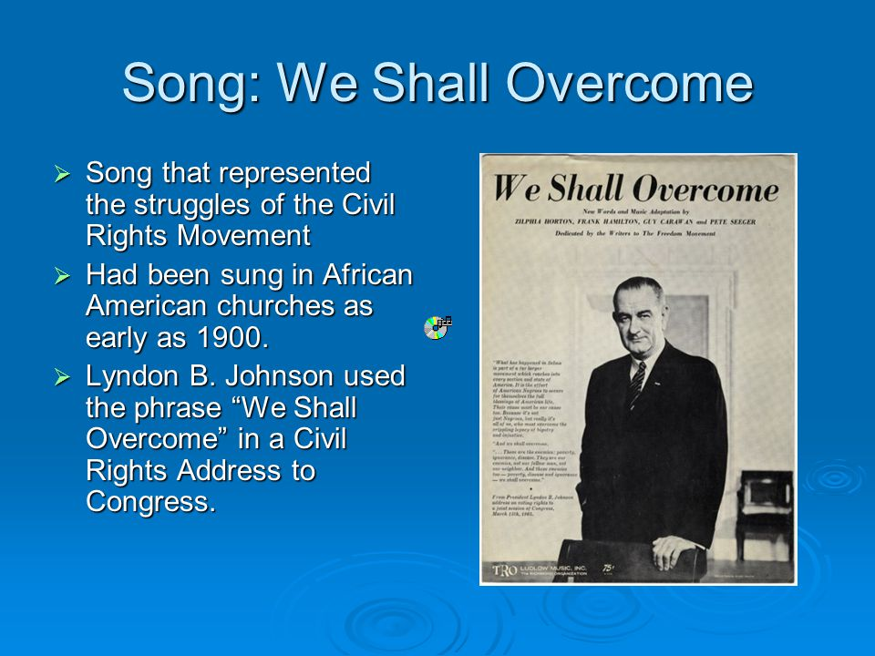 Song: We Shall Overcome