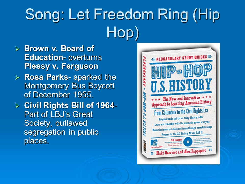 Song: Let Freedom Ring (Hip Hop)