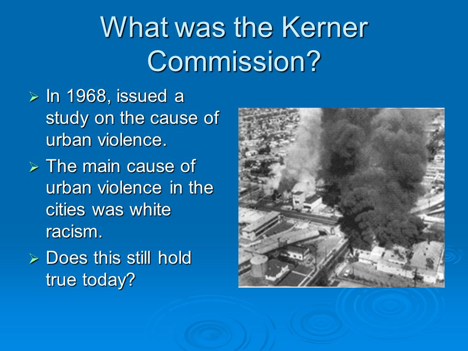 What was the Kerner Commission