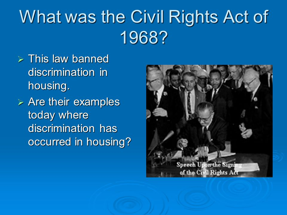 What was the Civil Rights Act of 1968