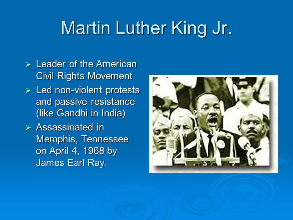 Martin Luther King Jr. Leader of the American Civil Rights Movement