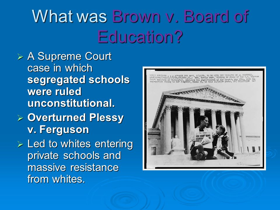 What was Brown v. Board of Education