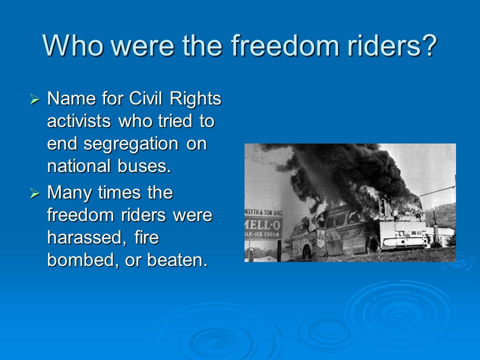 Who were the freedom riders