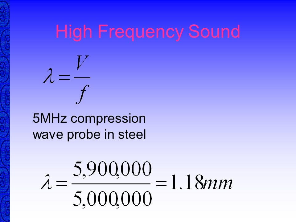 High Frequency Sound 5MHz compression wave probe in steel