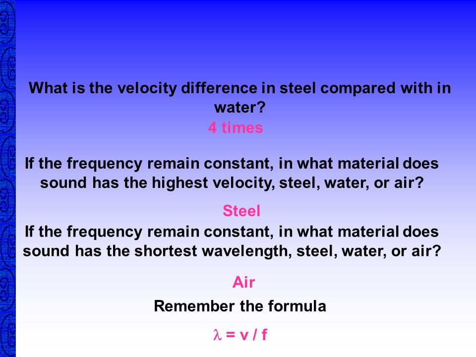What is the velocity difference in steel compared with in water