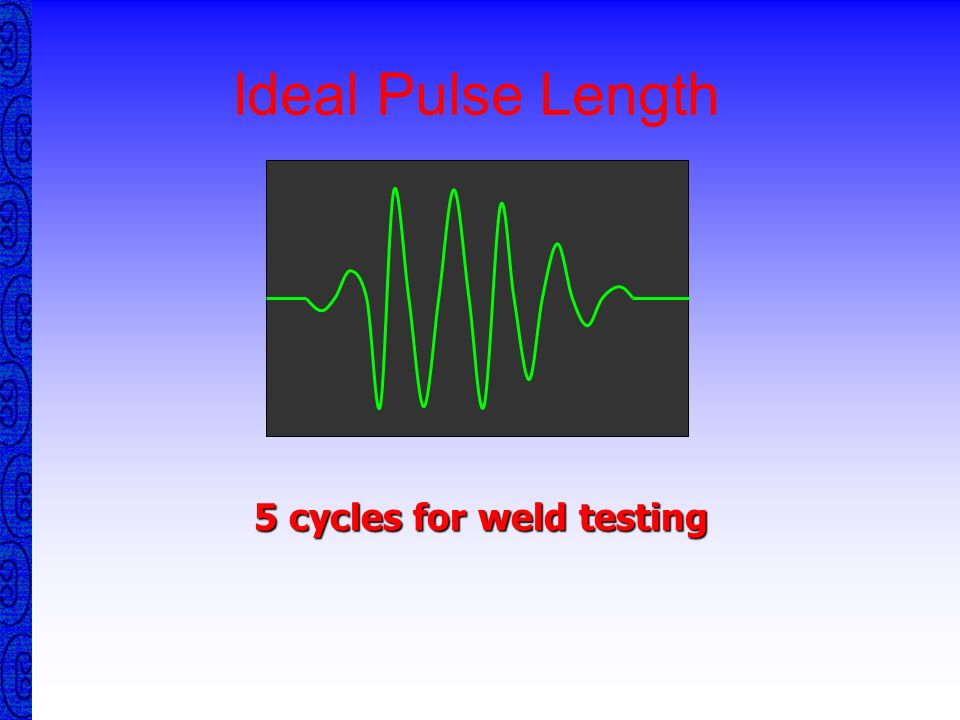 5 cycles for weld testing