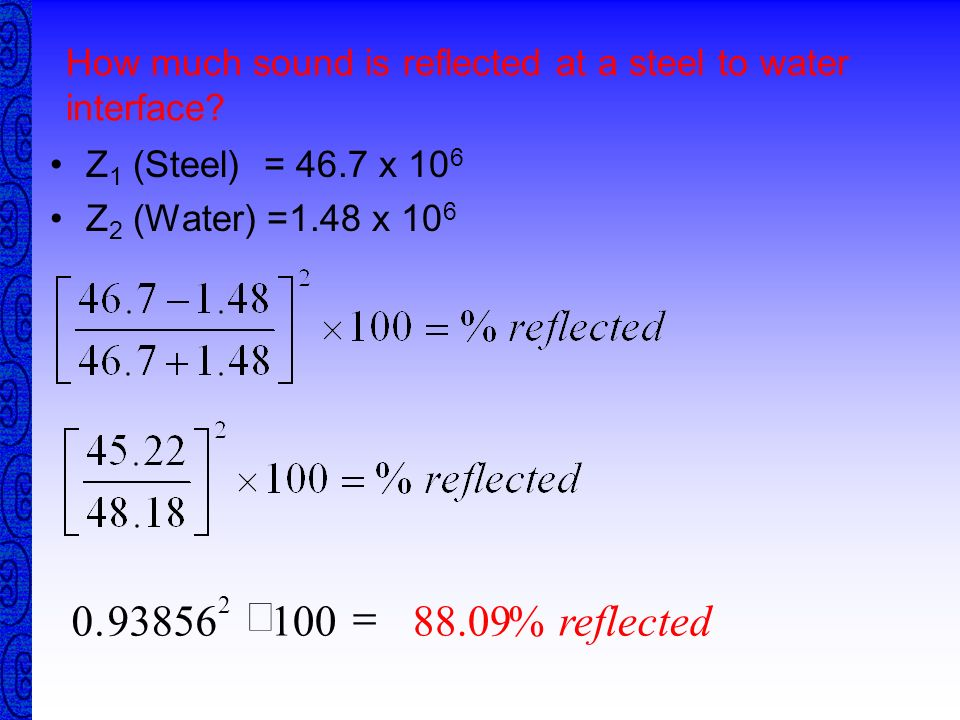 How much sound is reflected at a steel to water interface