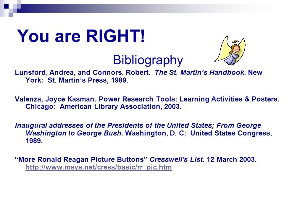 You are RIGHT! Bibliography