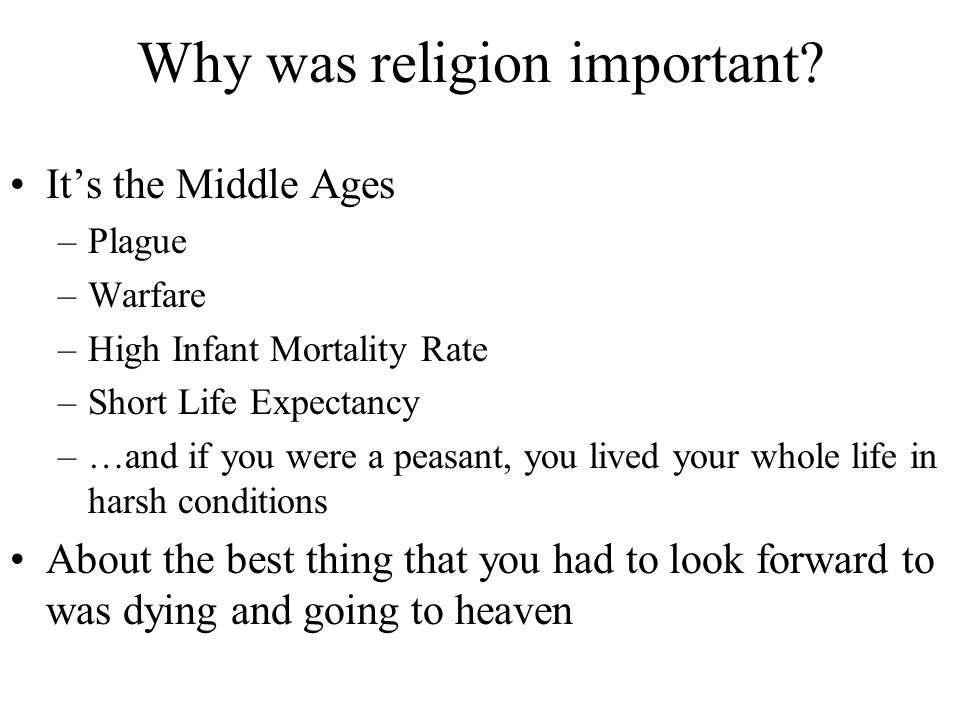 Why was religion important
