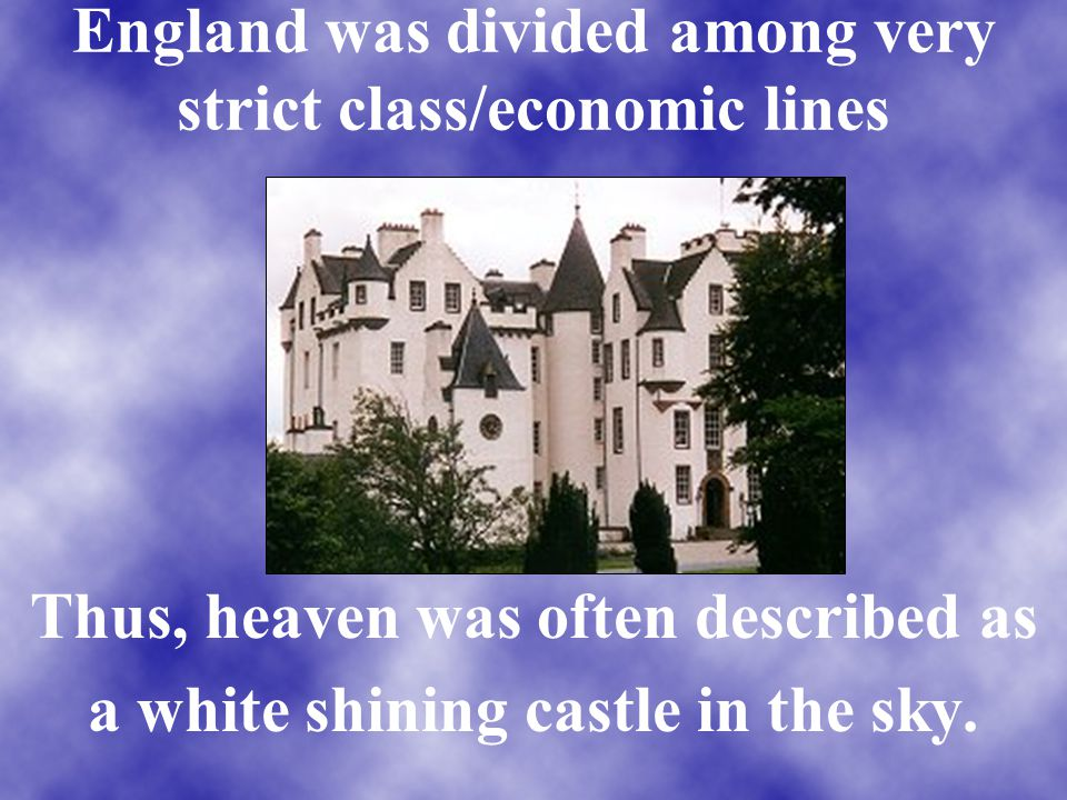 England was divided among very strict class/economic lines