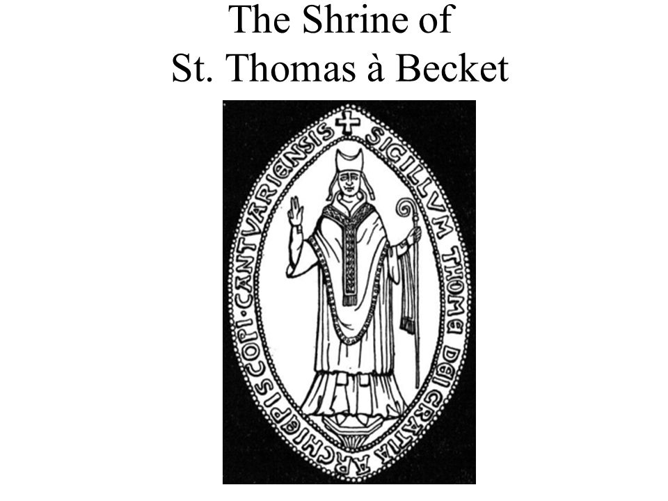 The Shrine of St. Thomas à Becket