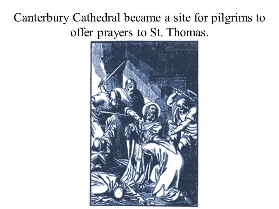 Canterbury Cathedral became a site for pilgrims to offer prayers to St