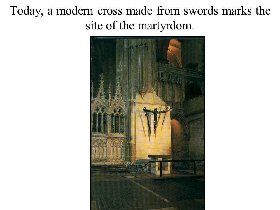 Today, a modern cross made from swords marks the site of the martyrdom.