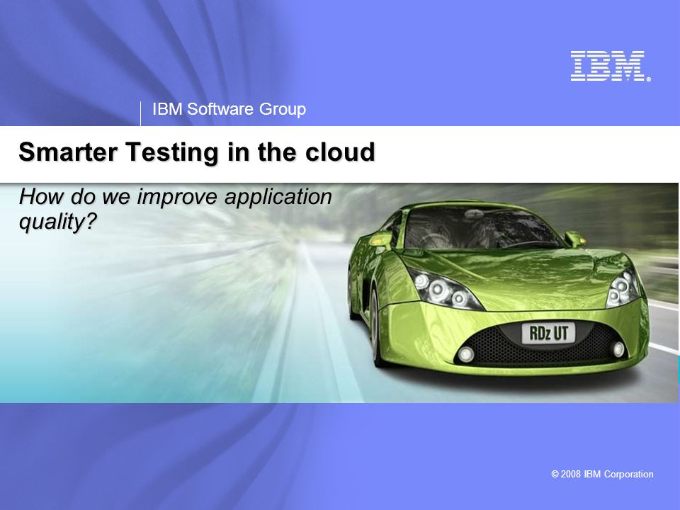 Smarter Testing in the cloud