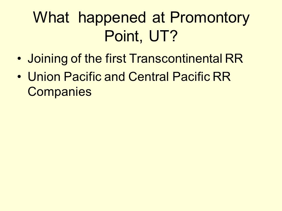 What happened at Promontory Point, UT