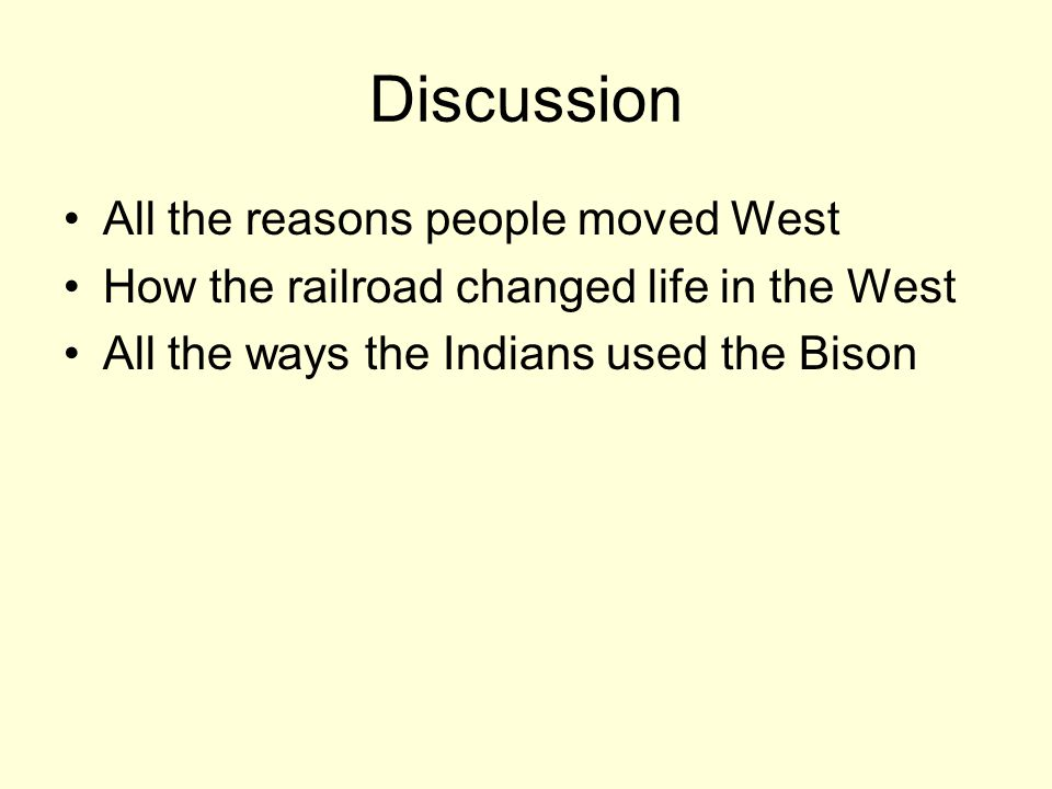 Discussion All the reasons people moved West