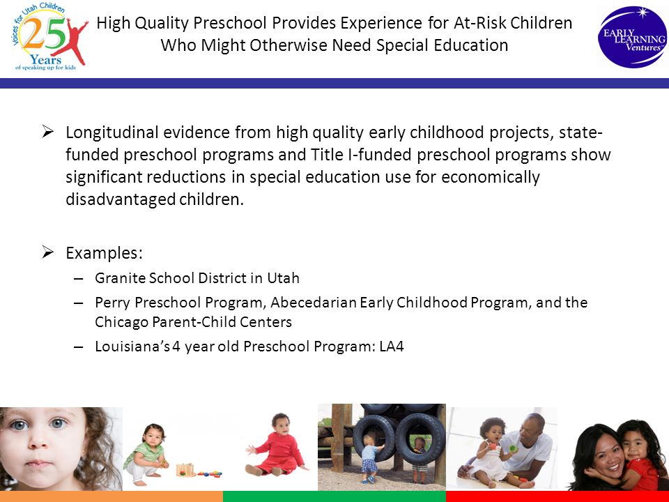 High Quality Preschool Provides Experience for At-Risk Children Who Might Otherwise Need Special Education