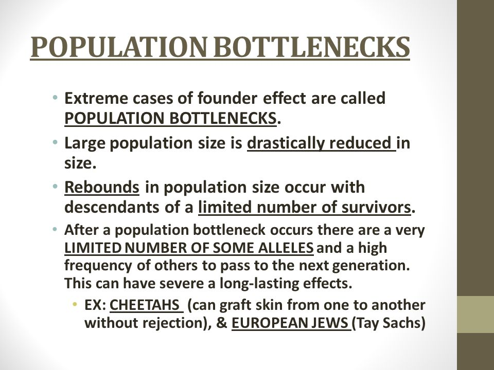 POPULATION BOTTLENECKS