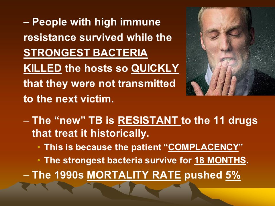 People with high immune resistance survived while the