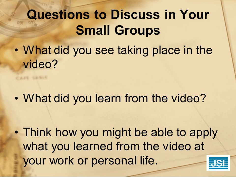 Questions to Discuss in Your Small Groups