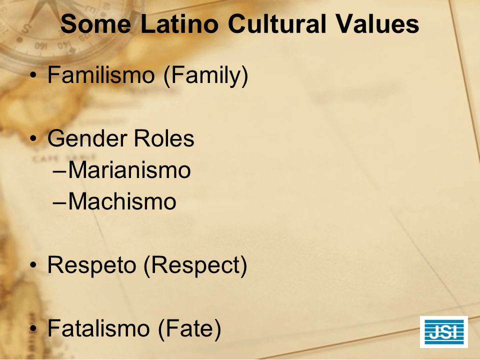 Some Latino Cultural Values