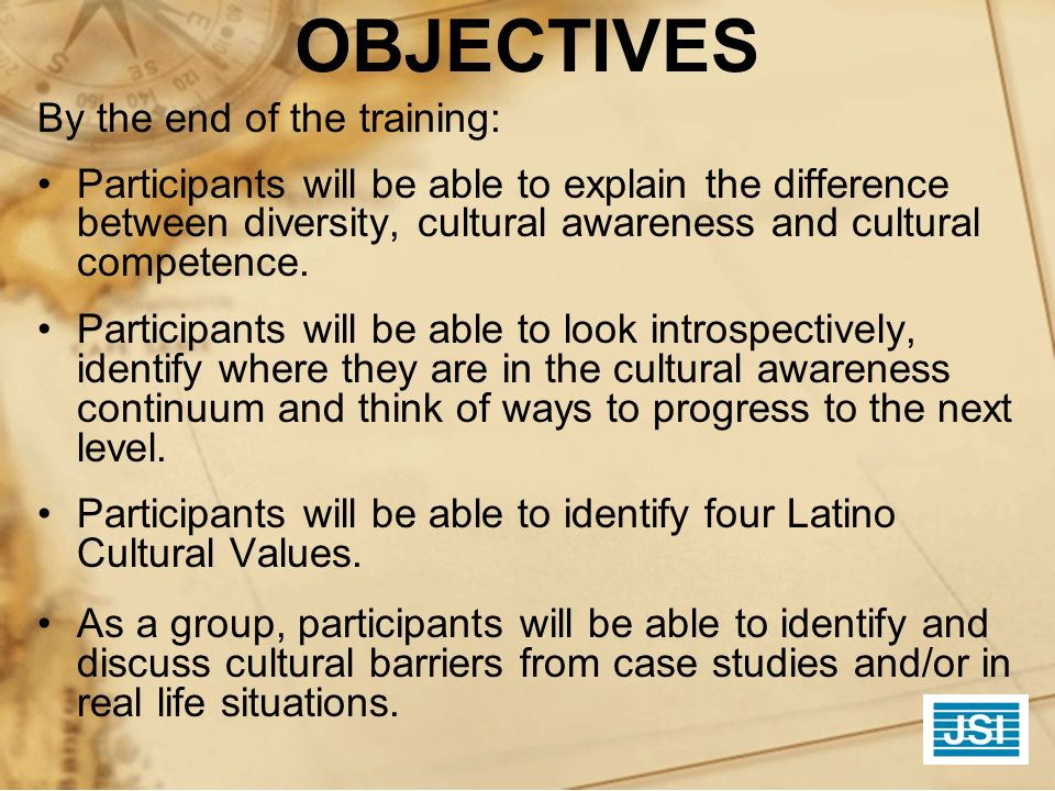 OBJECTIVES By the end of the training: