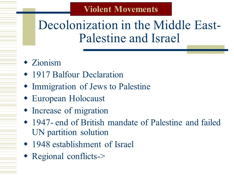 Decolonization in the Middle East- Palestine and Israel