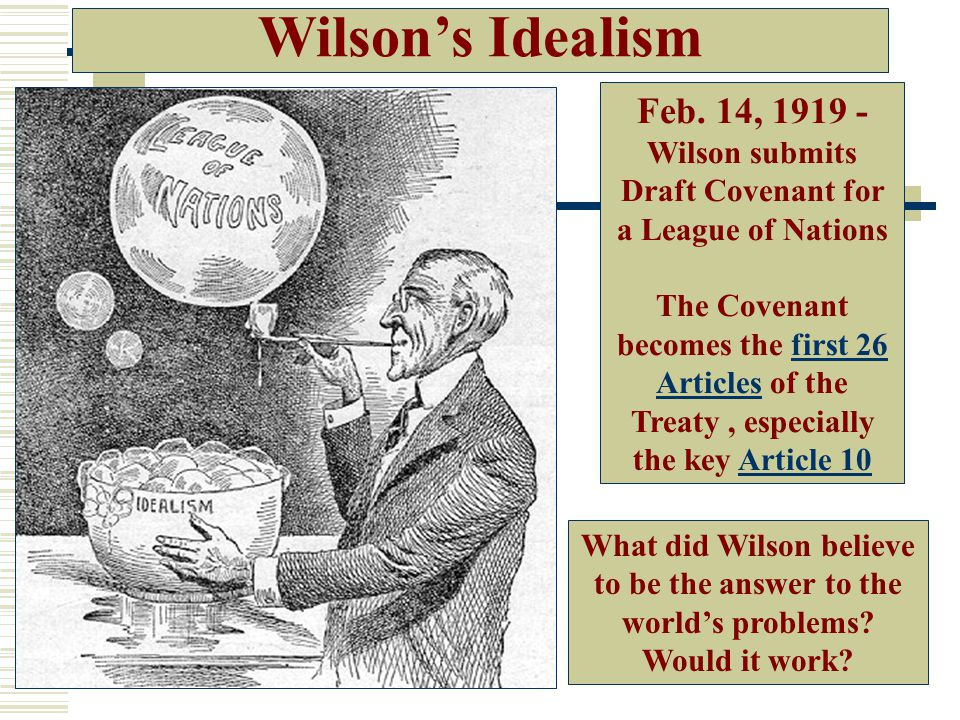 Feb. 14, 1919 - Wilson submits Draft Covenant for a League of Nations