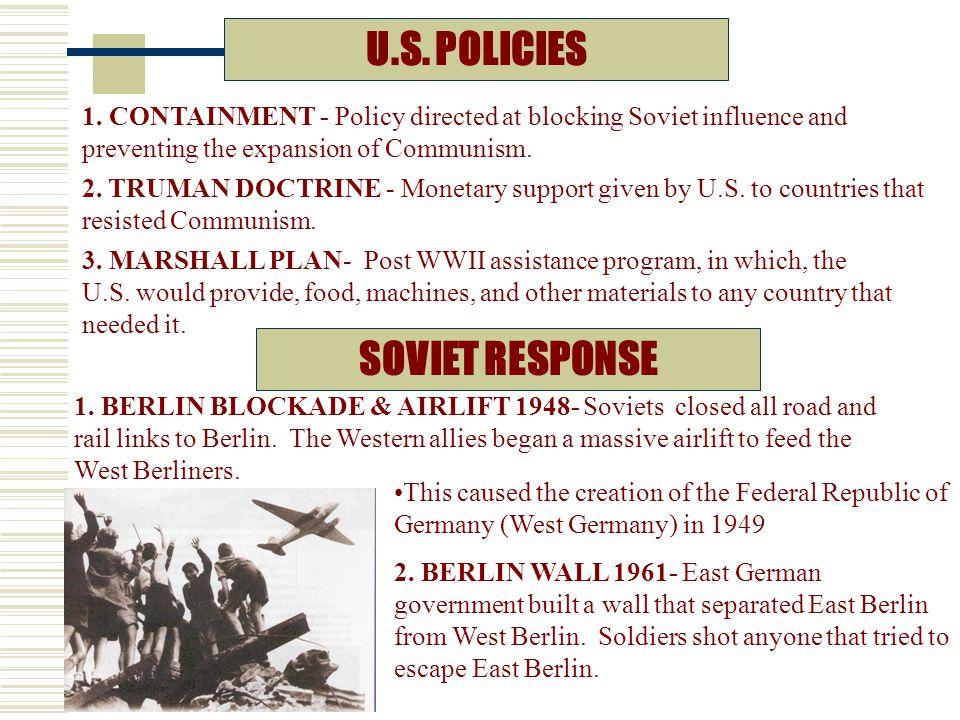U.S. POLICIES SOVIET RESPONSE