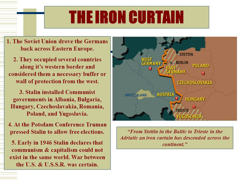 1. The Soviet Union drove the Germans back across Eastern Europe.