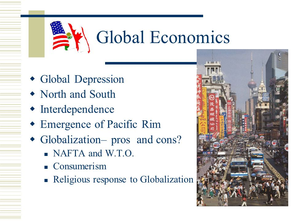 Global Economics Global Depression North and South Interdependence