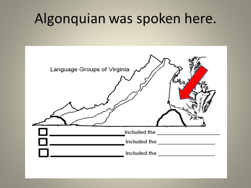 Algonquian was spoken here.