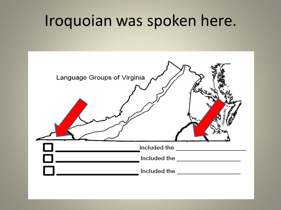 Iroquoian was spoken here.