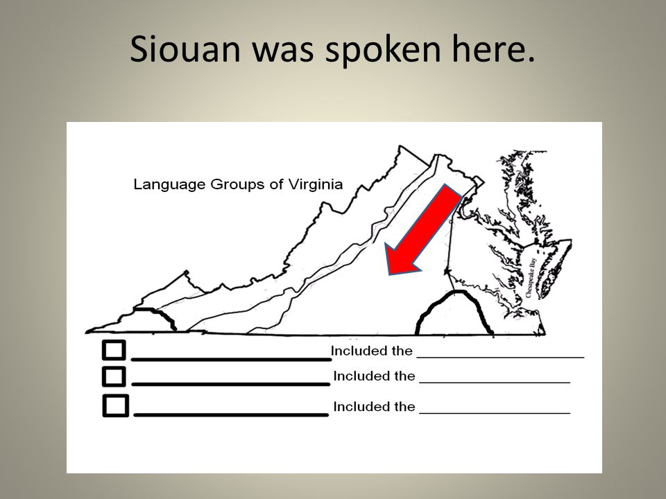 Siouan was spoken here.