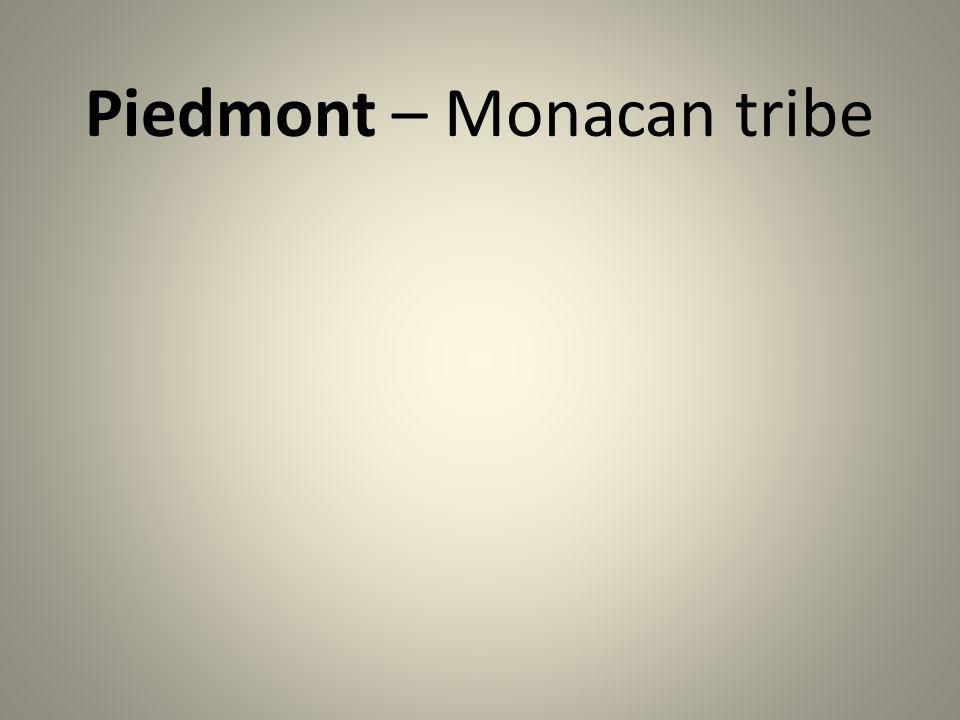 Piedmont – Monacan tribe