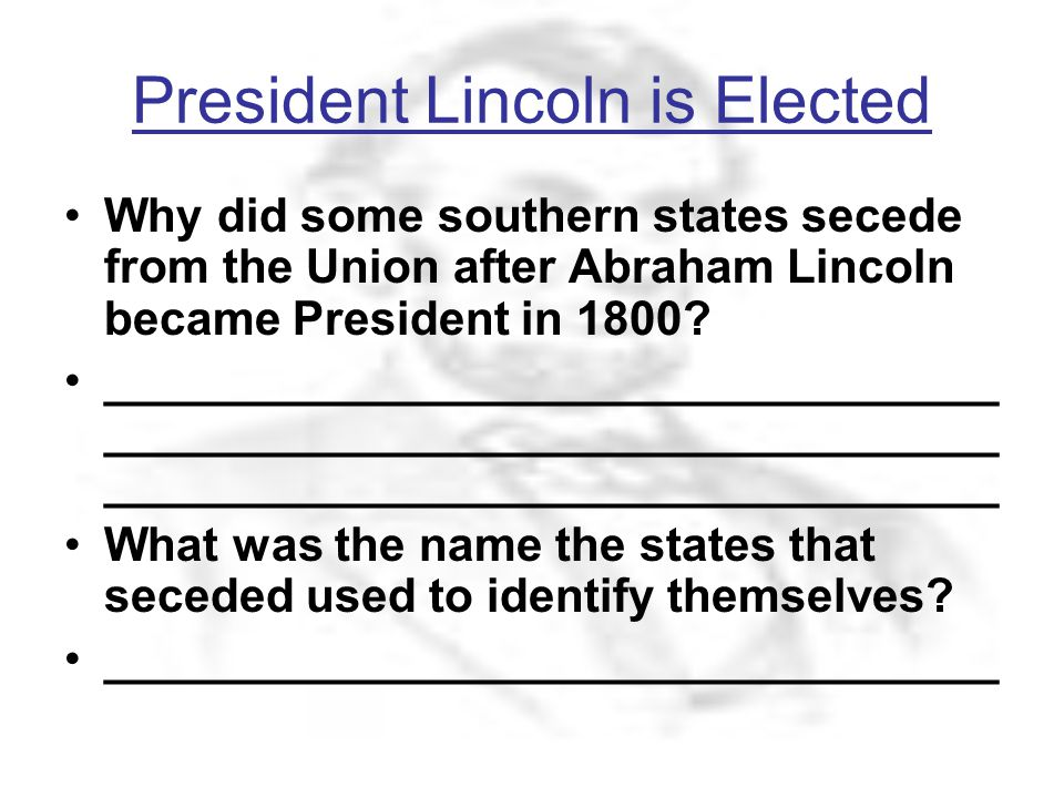 President Lincoln is Elected