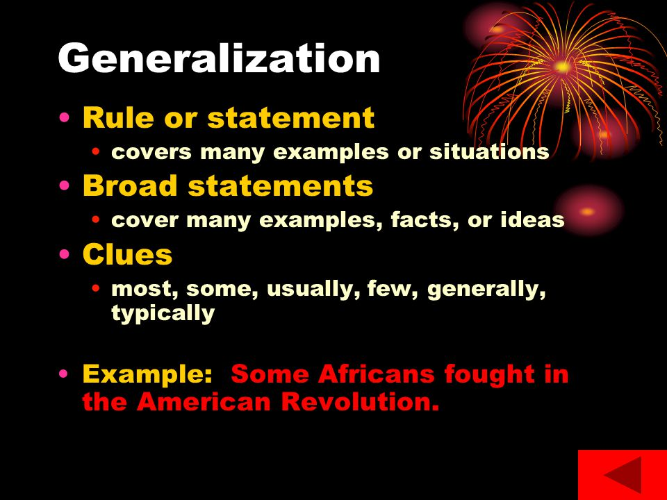 Generalization Rule or statement Broad statements Clues