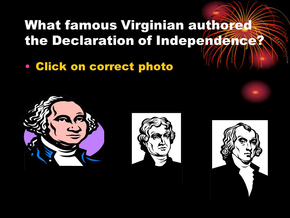 What famous Virginian authored the Declaration of Independence