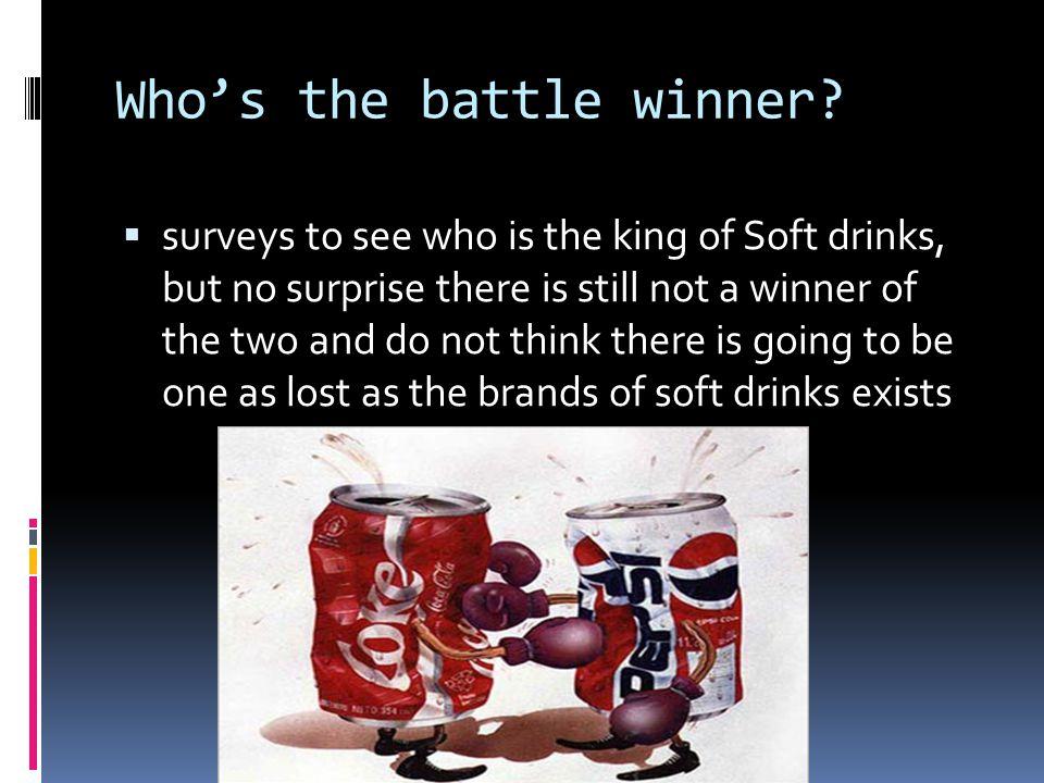 Who's the battle winner