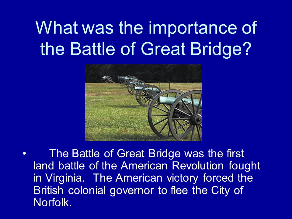 What was the importance of the Battle of Great Bridge