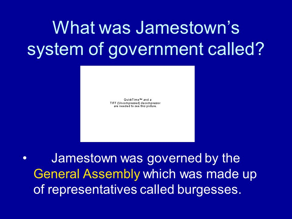 What was Jamestown's system of government called