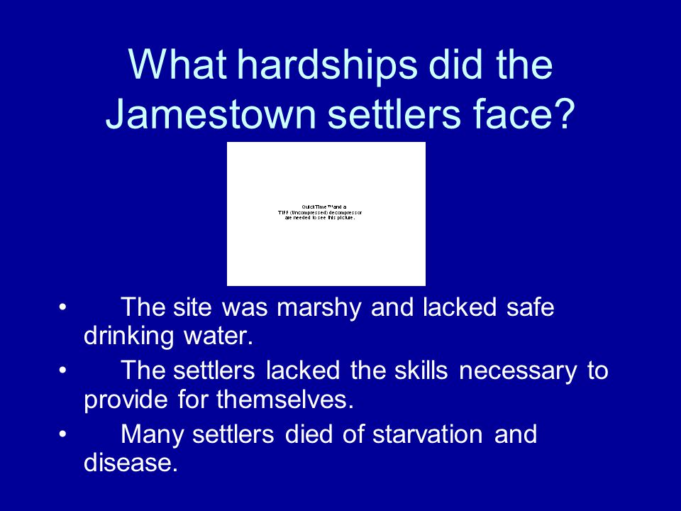 What hardships did the Jamestown settlers face