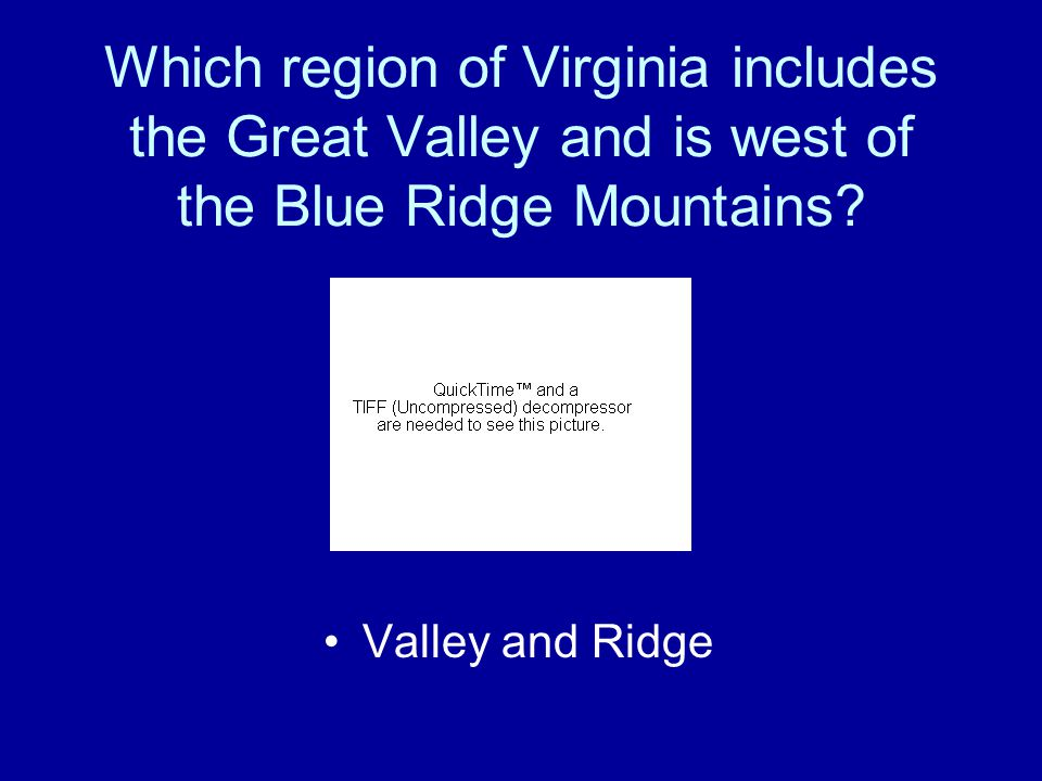 Which region of Virginia includes the Great Valley and is west of the Blue Ridge Mountains