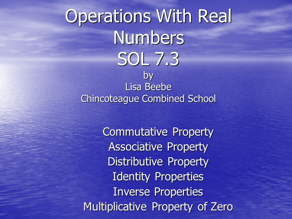 Operations With Real Numbers SOL 7