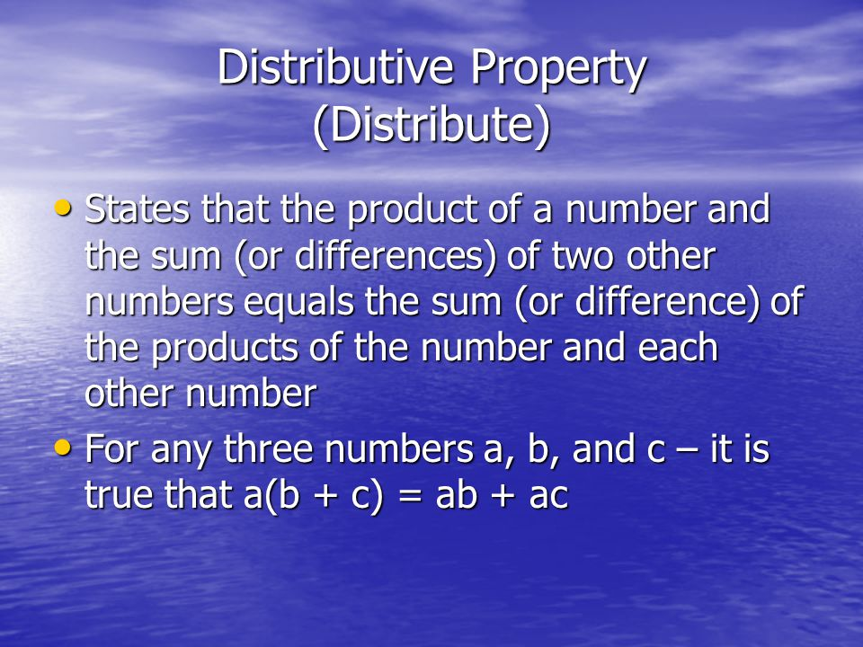 Distributive Property (Distribute)