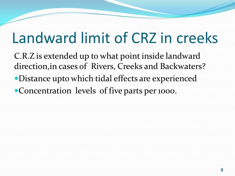Landward limit of CRZ in creeks
