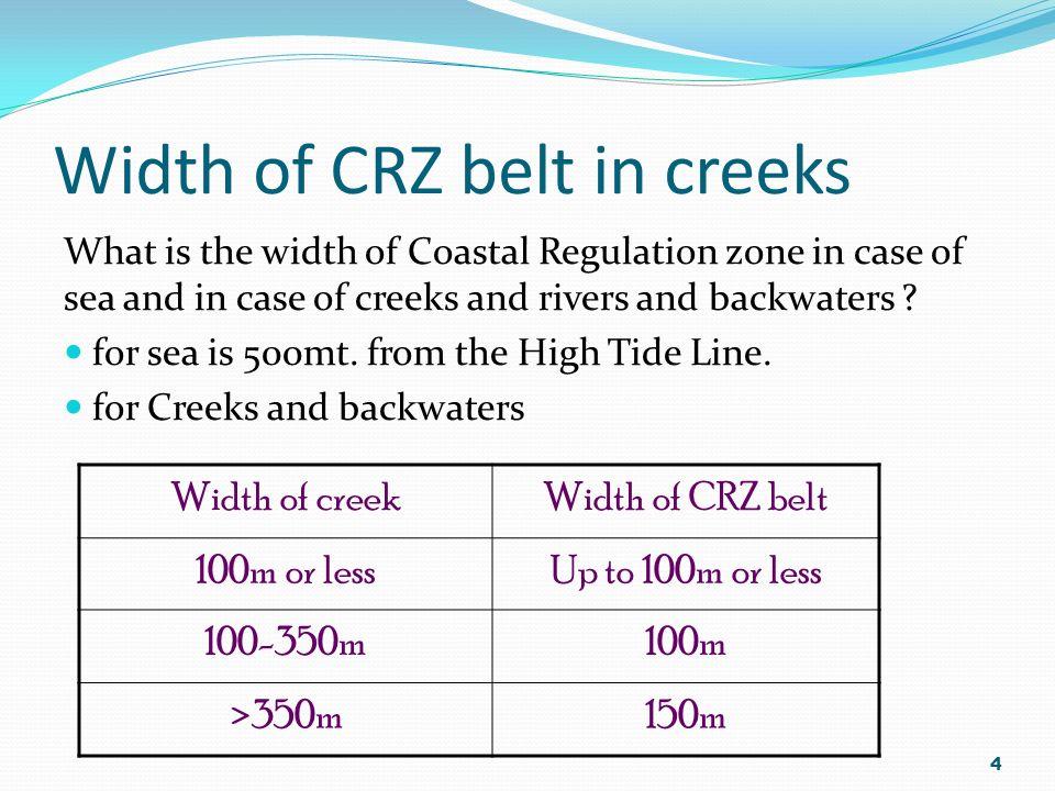 Width of CRZ belt in creeks