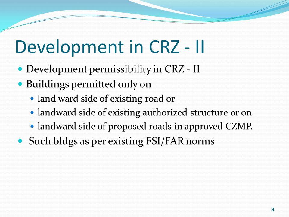 Development in CRZ - II Development permissibility in CRZ - II