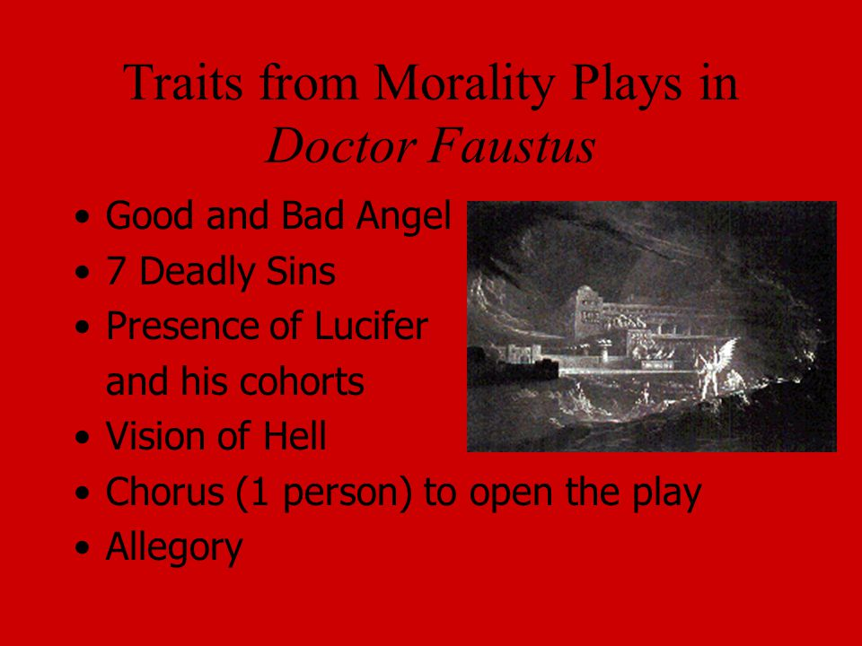 Traits from Morality Plays in Doctor Faustus