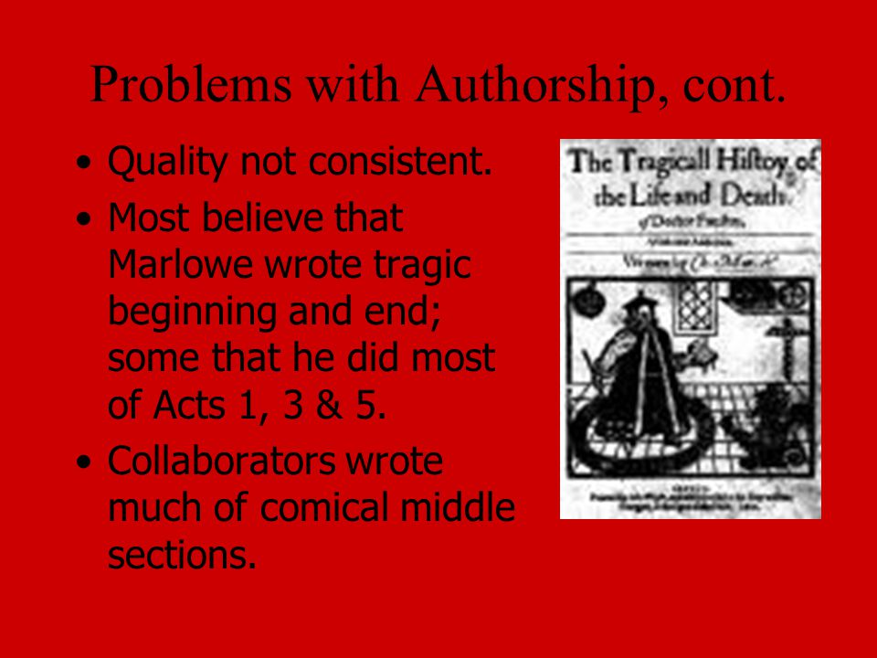 Problems with Authorship, cont.
